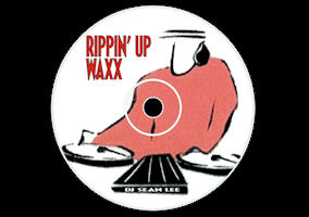 Rippin' Up Waxx Volumes I,II,II,IV,V (1999-2004)
